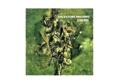 Salvatore Provino L'Oltre│film