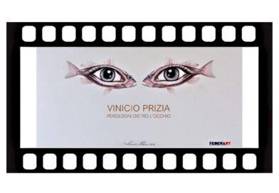 Vinicio Prizia│film Percezioni dietro l'occhio